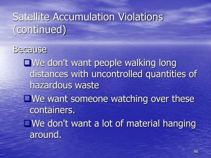 Satellite Accumulation Violations (continued)