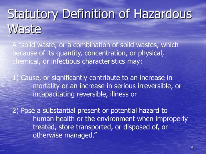Statutory Definition of Hazardous Waste