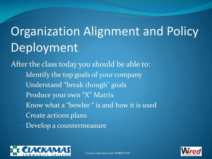 Organization alignment and policy deployment