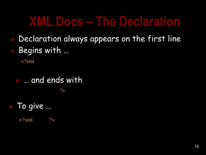 XML Docs – The Declaration