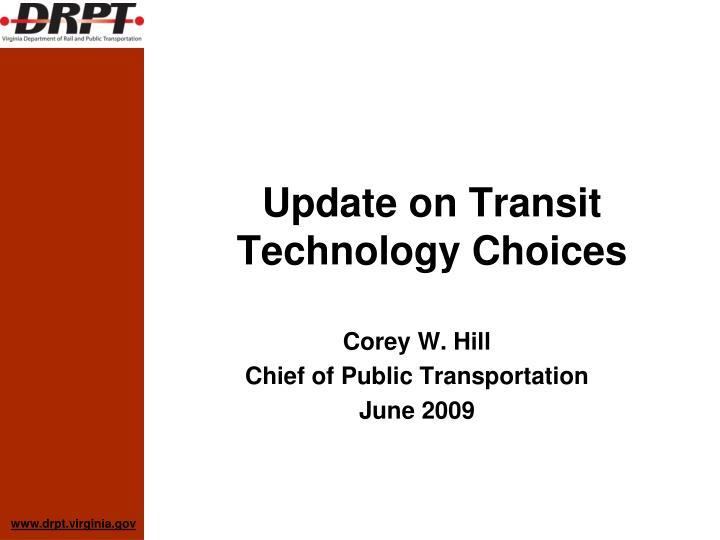 Update on transit technology choices