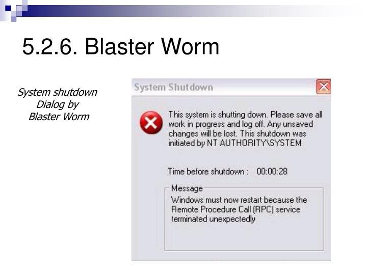 5.2.6. Blaster Worm