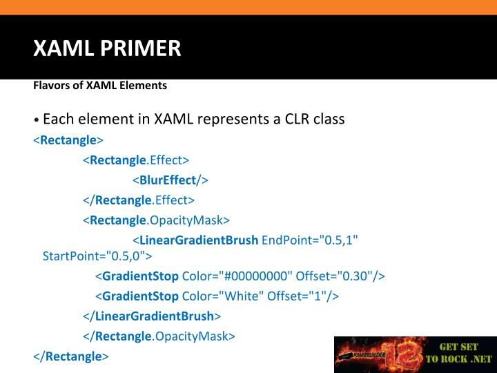 Each element in XAML represents a CLR class