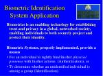 biometric identification system application