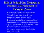 role of federal org members as partners in development of emerging areas