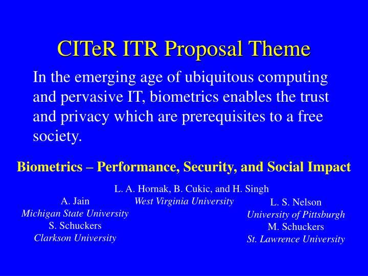 CITeR ITR Proposal Theme