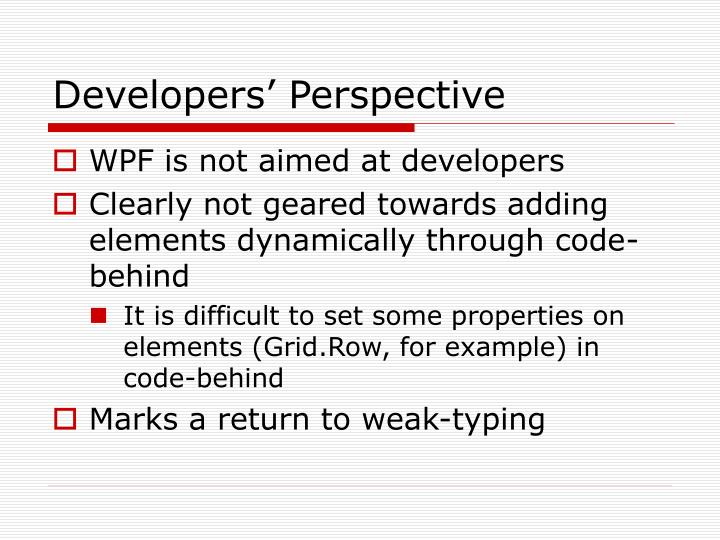 Developers' Perspective