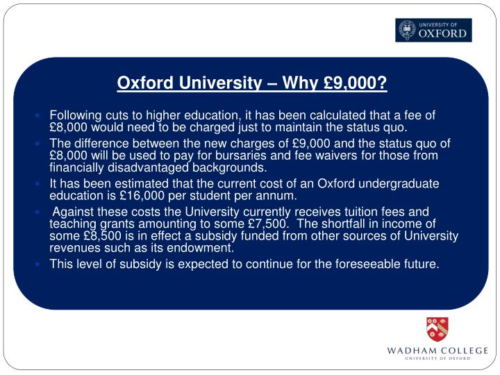 Oxford University – Why £9,000?
