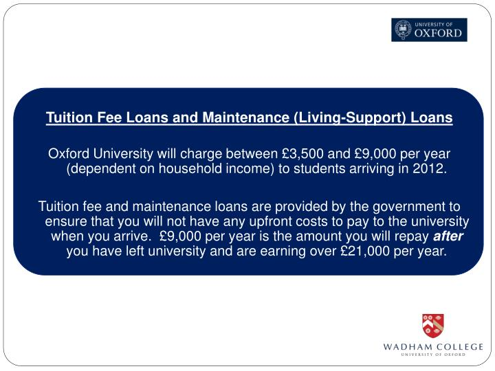 Tuition Fee Loans and Maintenance (Living-Support) Loans