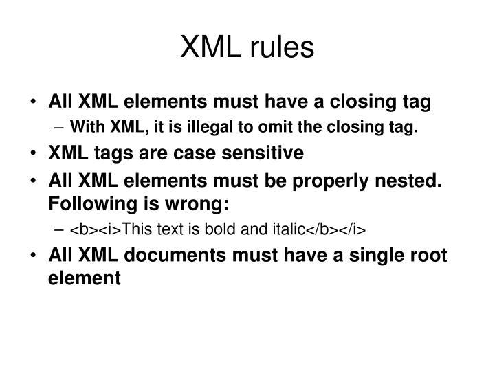 XML rules