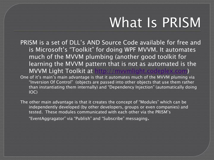 What Is PRISM