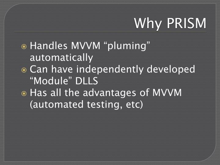 Why PRISM