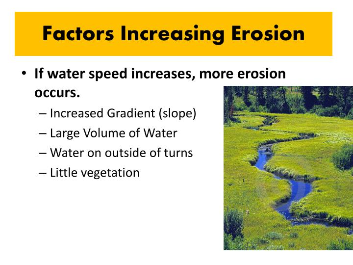Factors Increasing Erosion