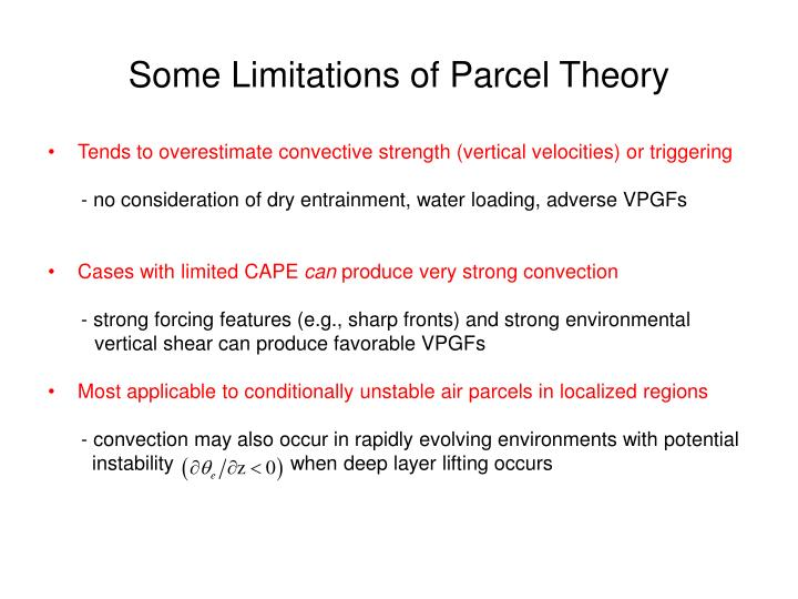 Some Limitations of Parcel Theory