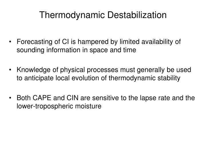 Thermodynamic Destabilization