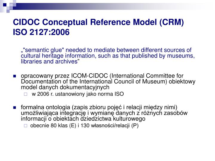 CIDOC Conceptual Reference Model (CRM)