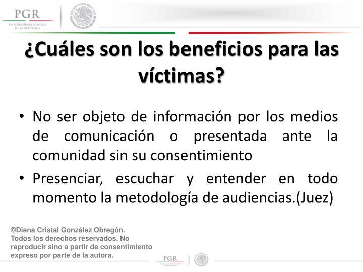 ¿Cuáles son los beneficios para las víctimas?