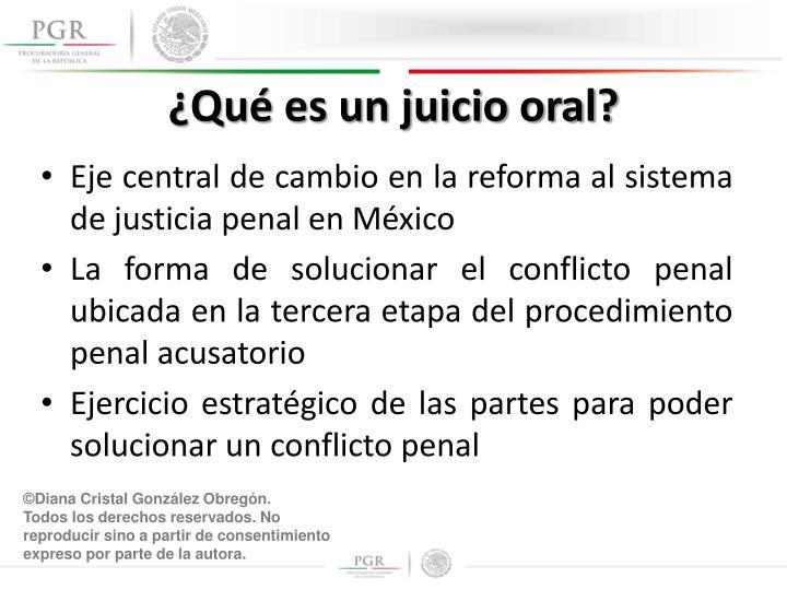 ¿Qué es un juicio oral?