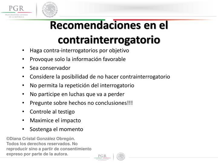 Recomendaciones en el contrainterrogatorio
