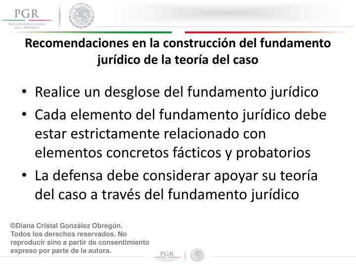 Recomendaciones en la construcción del fundamento jurídico de la teoría del caso