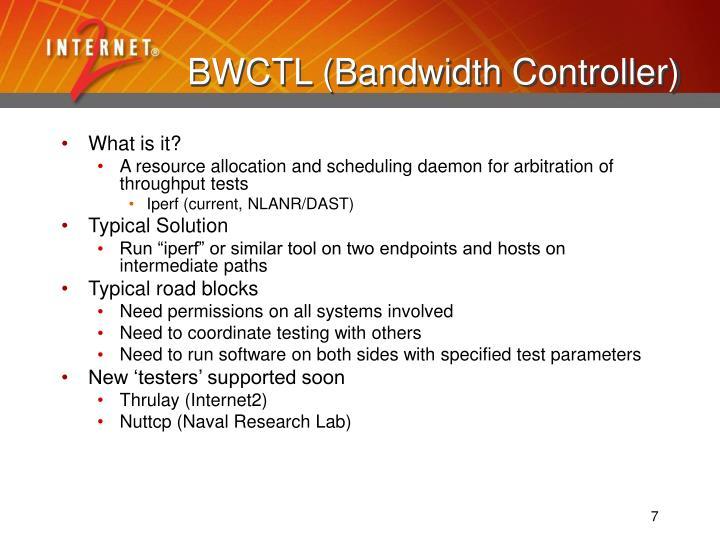 BWCTL (Bandwidth Controller)
