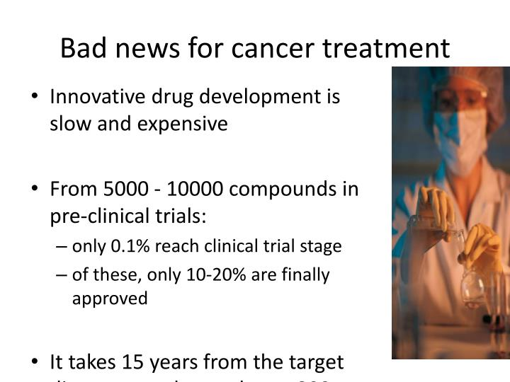 Bad news for cancer treatment