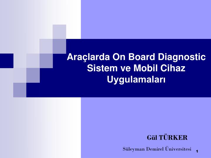 Ara larda on board diagnostic sistem ve mobil cihaz uygulamalar