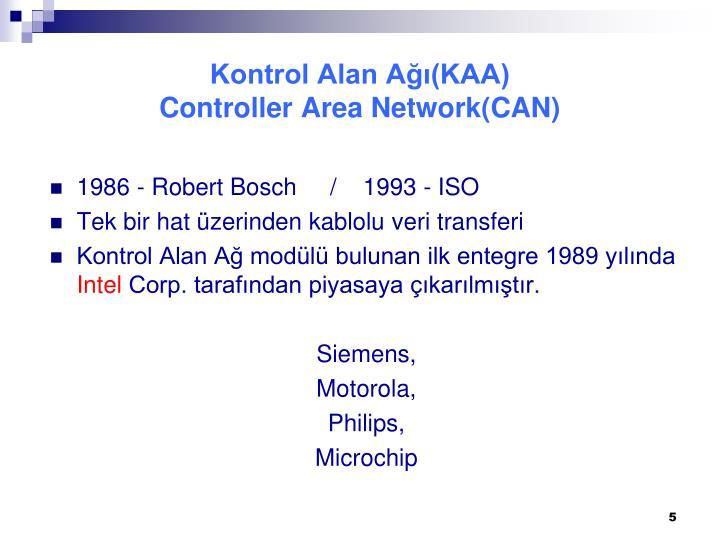 Kontrol Alan Ağı(KAA)