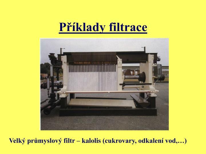 Příklady filtrace