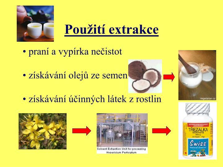 Použití extrakce