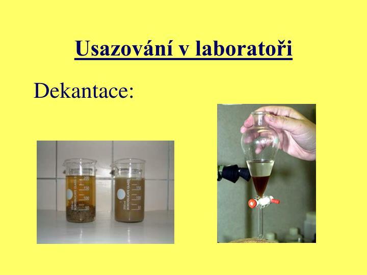 Usazování v laboratoři