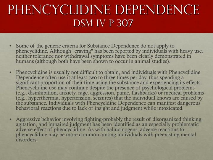 Phencyclidine Dependence