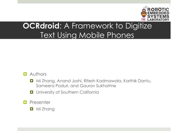 Ocrdroid a framework to digitize text using mobile phones
