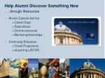 help alumni discover something new through resources