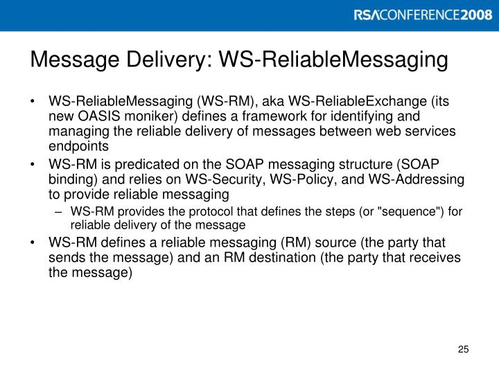 Message Delivery: WS-ReliableMessaging