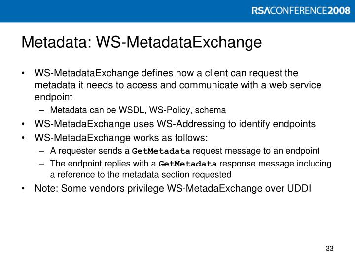 Metadata: WS-MetadataExchange