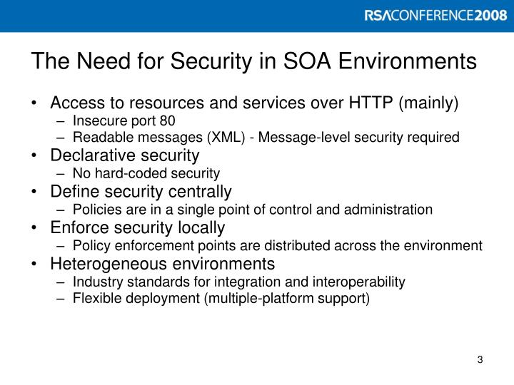 The need for security in soa environments