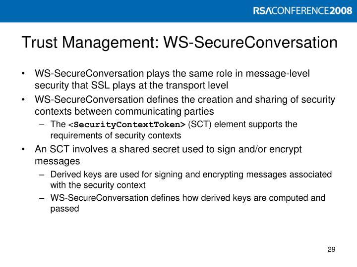 Trust Management: WS-SecureConversation