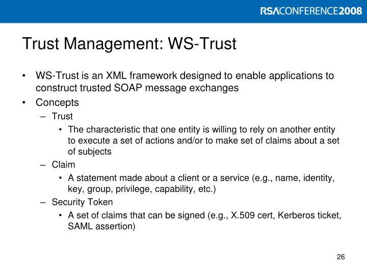 Trust Management: WS-Trust