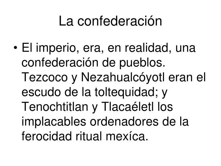 La confederación
