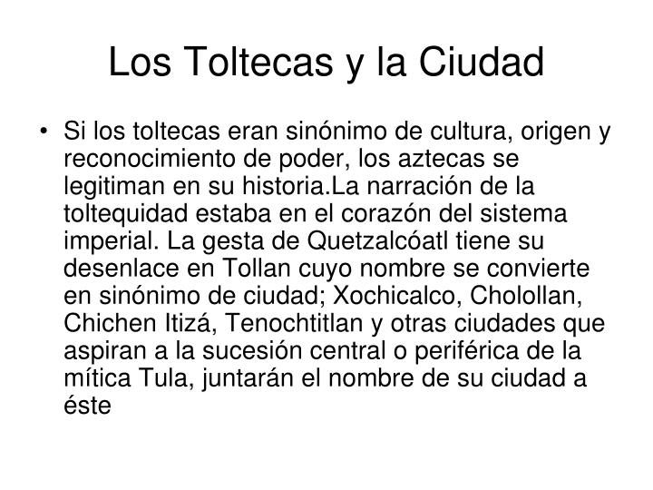 Los Toltecas y la Ciudad