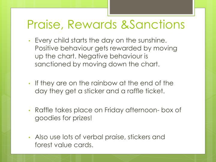 Praise, Rewards &Sanctions