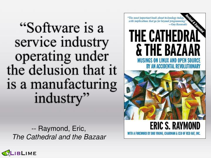 Software is a service industry operating under the delusion that it is a manufacturing industry
