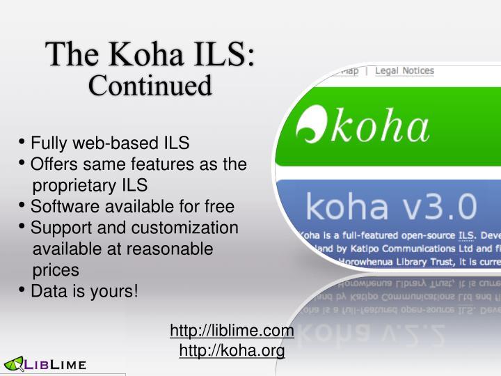 The Koha ILS: