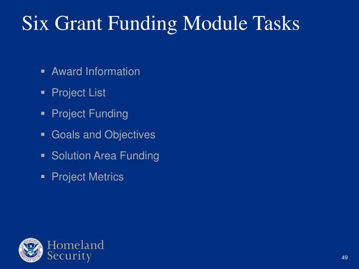 Six Grant Funding Module Tasks