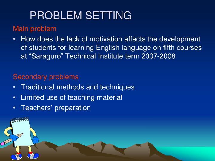 PROBLEM SETTING