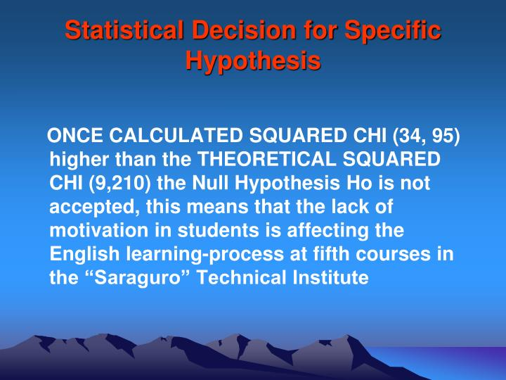 Statistical Decision for Specific Hypothesis