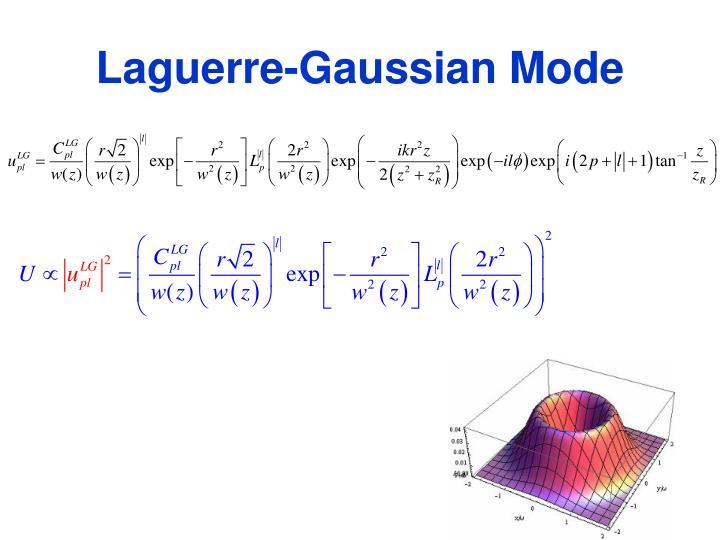 Laguerre-Gaussian Mode