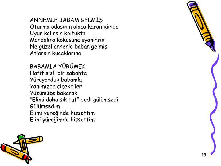 ANNEMLE BABAM GELM