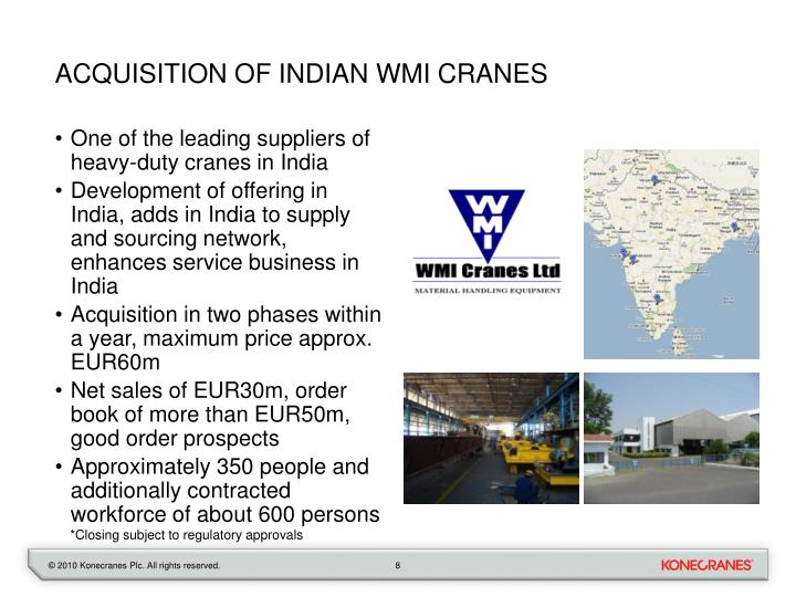 ACQUISITION OF INDIAN WMI CRANES